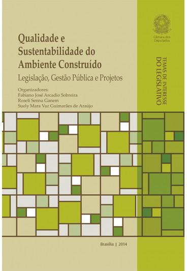 Qualidade e Sustentabilidade do Ambiente Construído