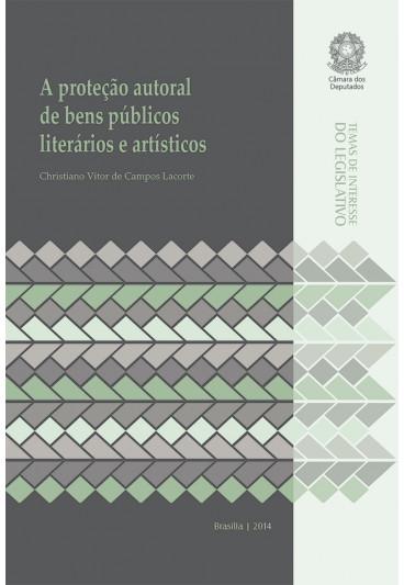 A Proteção Autoral de Bens Públicos Literários e Artísticos