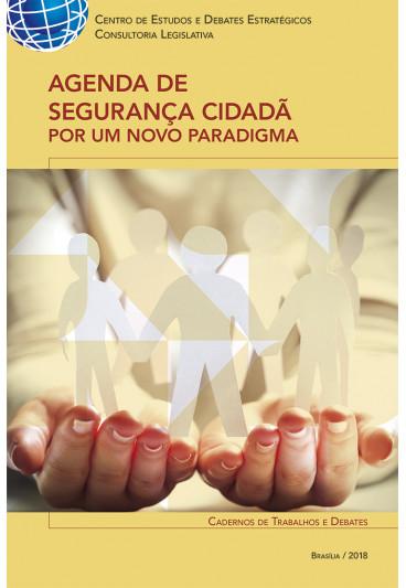 Agenda de Segurança Cidadã: por um Novo Paradigma
