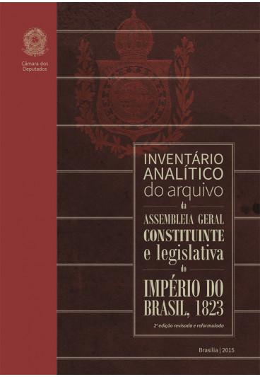 Inventário Analítico do Arquivo da Assembleia Geral Constituinte e Legislativa do Império do Brasil, 1823