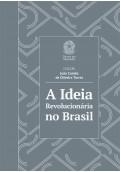 A Ideia Revolucionária no Brasil