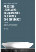 Processo Legislativo nas Comissões da Câmara dos Deputados