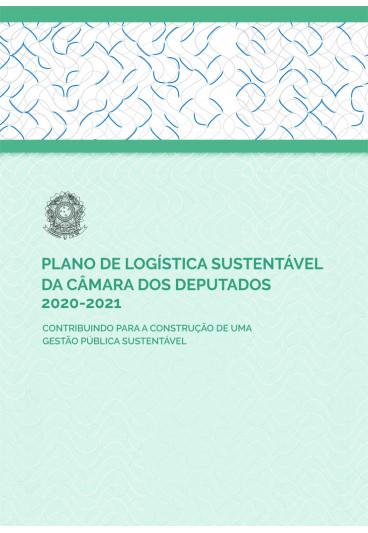 Plano de Logística Sustentável da Câmara dos Deputados 2020-2021