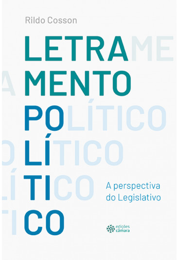 Letramento Político: A Perspectiva do Legislativo