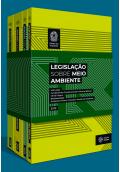 Legislação sobre o Meio Ambiente (4 volumes)