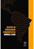Desafios da Consolidação Democrática na América Latina