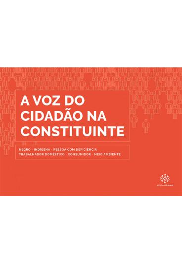 A Voz do Cidadão na Constituinte