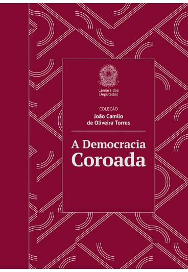 A Democracia Coroada