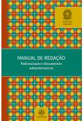 Manual de Redação: Padronização e Documentos Administrativos
